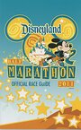Disneyland Half Marathon Official Race Guide 2011 - Disney