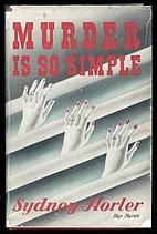 Murder Is So Simple by Sydney Horler