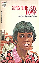 Spin the Boy Down by Peter Tuesday Hughes