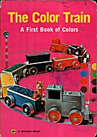 The Color Train: A First Book of Colors by A…