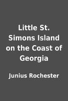 Little St. Simons Island on the Coast of…