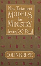 New Testament models for ministry, Jesus and…