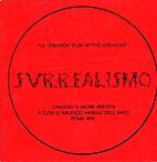 zz4 SURREALISMO 1976, Surrealismo. Omaggio a…