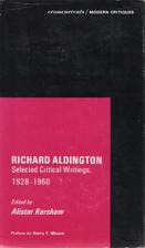 Richard Aldington: Selected Critical…