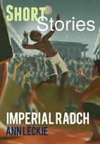 Short Stories from the Imperial Radch by Ann…