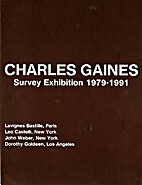 Charles Gaines: Survey exhibition 1979-1991…