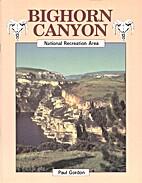 Bighorn Canyon by Paul Gordon