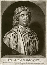 Author photo. William Wollaston (26 March 1659 – 29 October 1724) was an English philosophical writer. He is remembered today for one book, which he completed only two years before his death: The Religion of Nature Delineated (1st ed. 1722; 2nd ed. 1724).