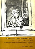 Drawings of Rembrandt by Rembrandt…