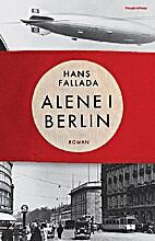 Alene i Berlin by Hans Fallada