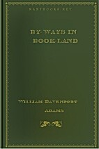 By-ways in Book-land: Short Essays on…