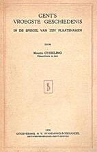 Gent's vroegste geschiedenis in de spiegel…