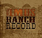 The Imus Ranch Records by Imus Ranch Records
