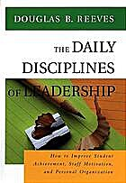 The Daily Disciplines of Leadership: How to…