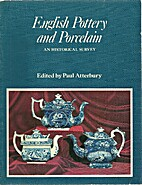 English Pottery and Porcelain by Paul…