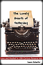 The Lonely Hearts of Yesterday: Love &…