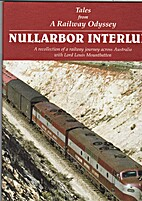 Tales from A Railway Odyssey : Nullarbor…