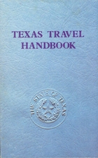 Texas travel handbook by Texas State Dept of…