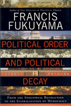 Political Order and Political Decay: From…