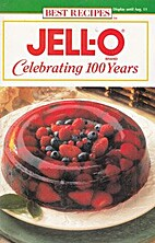 Jell-O Brand: Celebrating 100 Years by CEO…