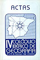 IV Colóquio Ibérico de Geografia. Actas by…