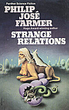 Strange Relations by Philip José Farmer