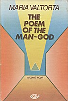 The Poem of the Man-God (Volume 4) by Maria…