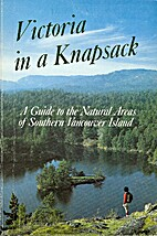 Victoria in a knapsack: a guide to the…