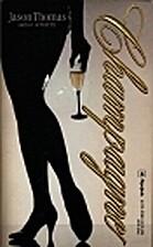 Champagne by Jason Thomas