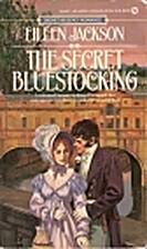 The Secret Bluestocking by Eileen Jackson