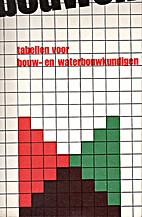 Tabellen voor bouw- en waterbouwkundigen by…