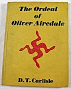 The ordeal of Oliver Airedale; or, to the…