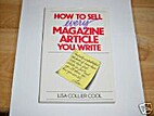 How to Sell Every Magazine Article You Write…