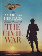 Civil War - An American Heritage Book by…