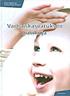 Varhaiskasvatuksen käsikirja by Eeva Hujala