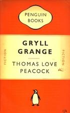 Gryll Grange by Thomas Love Peacock