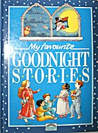 My Favorite Goodnight Stories by Linda…