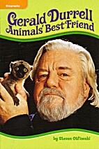 Gerald Durrell: Animals' Best Friend by…