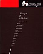 inharmoniques n° 6 : Musique et institution…