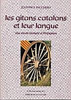 Les gitans catalans et leur langue. Une…