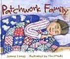 Patchwork Family by Jeanne Zornes