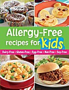 Allergy Free Recipes for Kids by Louis Weber