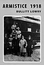 Armistice 1918 by Bullitt Lowry