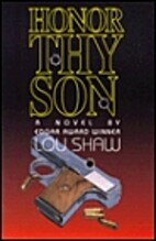 Honor Thy Son by Lou Shaw