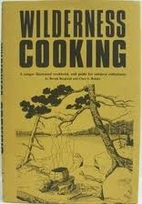 Wilderness Cooking by Berndt Berglund