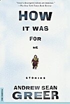 How It Was for Me: Stories by Andrew Sean…