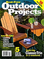 Best-Ever Outdoor Projects from the editors…