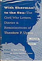 With Sherman to the Sea: The Civil War…