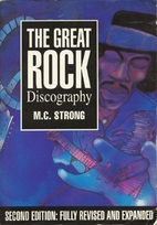 The Great Rock Discography by Martin C.…