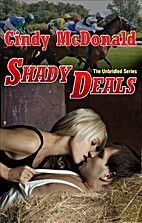 Shady Deals (The Unbridled Series) by Cindy…